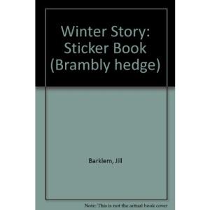 Winter Story: Sticker Book (Brambly hedge)