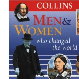 Collins Fact Books - Men and Women Who Changed the World
