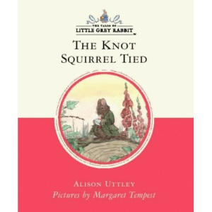 Little Grey Rabbit Classic Series - The Knot That Squirrel Tied
