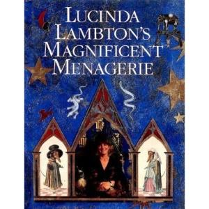 Lucinda Lampton's Magnificent Menagerie