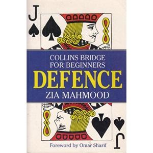 Bridge for Beginners: Defence (Collins bridge for beginners)