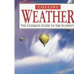 Weather: The Ultimate Guide to the Elements