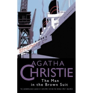 The Man in the Brown Suit (Agatha Christie Collection)