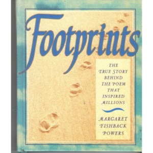 Footprints: The True Story Behind the Poem That Inspired Millions/Gift Edition