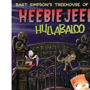 Bart Simpson's Treehouse of Horror - Heebie Jeebie Hullabaloo