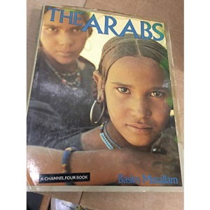 The Arabs: A Living History