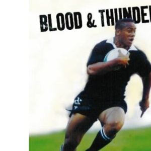 Blood and Thunder: The Jonah Lomu Story