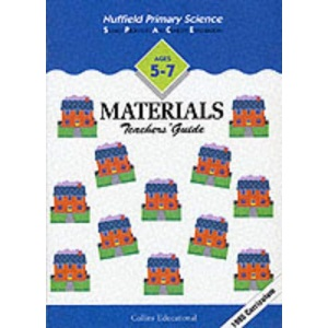 Nuffield Primary Science (16) – Teacher's Guides Ages 5–7: Materials: Key Stage 1