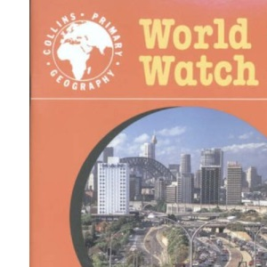 World Watch (2) - Pupil Book 2: World Of Movement: A World of Movement Bk. 2 (Collins Primary Geography)