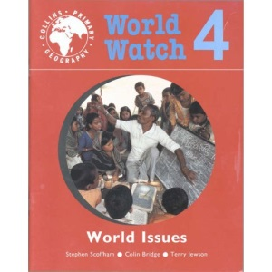 World Watch (4) - Pupil Book 4: World Issues: World Issues Bk. 4
