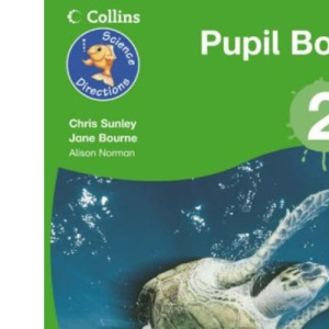 Science Directions - Year 2 Pupil Book