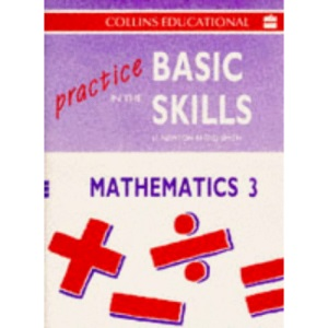Practice in the Basic Skills (8) - Maths Book 3