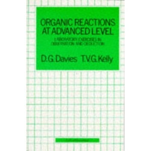 Organic Reactions at Advanced Level