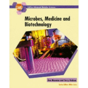 Collins Advanced Modular Sciences - Microbes, Medicine and Biotechnology