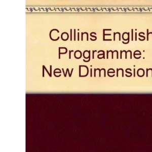 Collins English Programme: New Dimensions