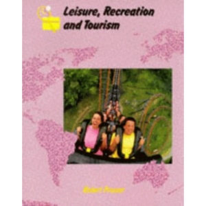 Landmark Geography - Leisure, Recreation and Tourism (Collins A Level Geography)