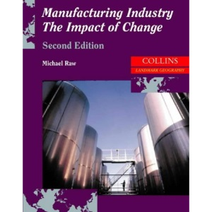 Landmark Geography - Manufacturing Industry: The Impact of Change