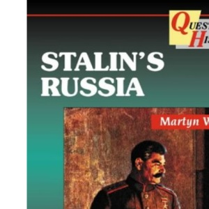 Questions in History - Stalin's Russia