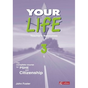 Your Life - Teaching Resources 3: Teaching Resources Bk.3