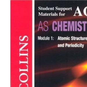 Collins Student Support Materials - AQA (A) Chemistry: Atomic Structure, Bonding and Periodicity