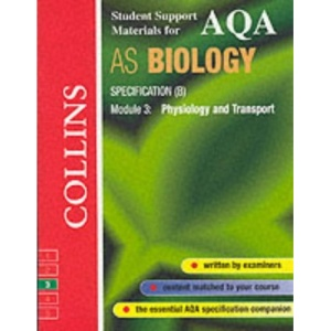 Collins Student Support Materials - AQA (B) Biology AS3: Physiology and Transport