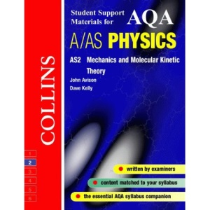 Collins Student Support Materials - AQA (A) Physics AS2: Mechanics and Molecular Kinetic Theory