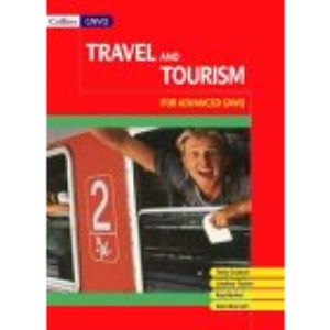 Travel and Tourism for Vocational A-level (Collins advanced vocational)