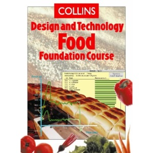 Collins Design and Technology - Food Foundation Course (Collins Design & Technology)