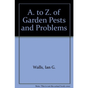A. to Z. of Garden Pests and Problems