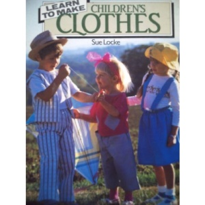 Learn to Make Children's Clothes