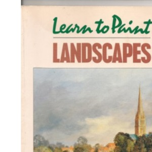Learn to Paint Landscapes (Collins Learn to Paint)