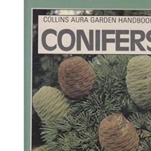 Conifers (Aura Garden Handbooks)