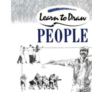 Collins Learn to Draw - People: A Step-by-Step Guide to Drawing Success