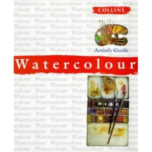 Watercolour Artist's Guide (Collins Artist's Guides)