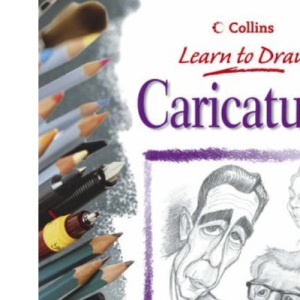 Collins Learn to Draw - Caricatures