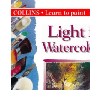 Collins Learn to Paint - Light in Watercolour