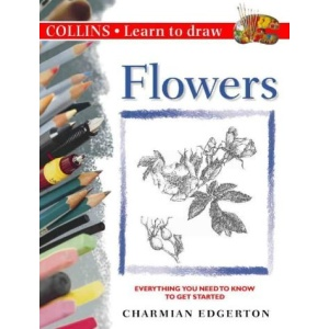 Collins Learn to Draw - Flowers