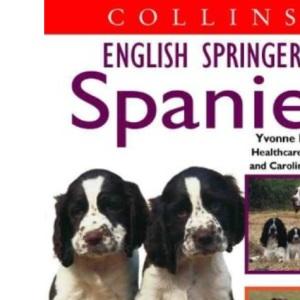 Collins Dog Owner's Guide - English Springer Spaniel (Collins Dog Owner's Guides)