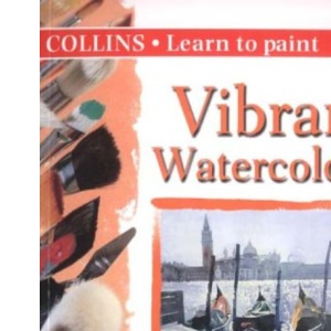 Collins Learn to Paint - Vibrant Watercolours