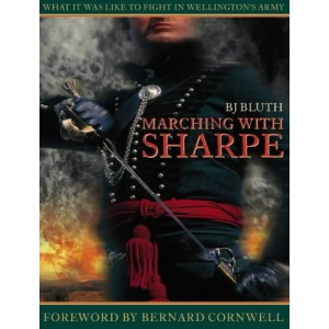 Marching with Sharpe: What it was like to fight in Wellington's Army