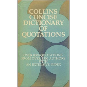 Collins Concise Dictionary of Quotations
