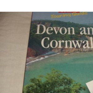 Devon and Cornwall (Collins Touring Guide)