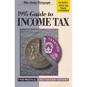 Daily Telegraph Guide to Income Tax 1995