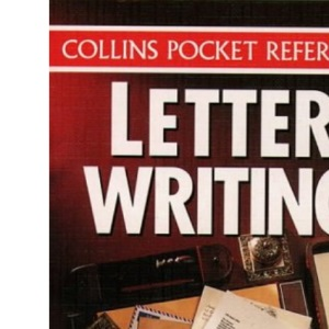 Collins Pocket Reference - Letter Writing: A Practical Guide to Effective Communication