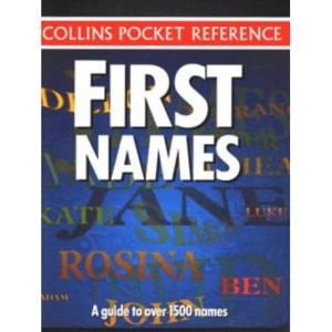 Collins Pocket Reference - First Names: A Guide to Over 1500 Names