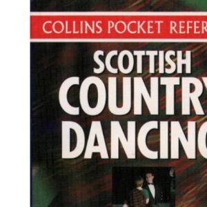 Collins Country Dancing - Scottish Country Dancing (Collins pocket reference)
