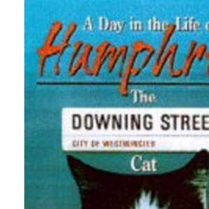 A Day in the Life of Humphrey the Downing Street Cat