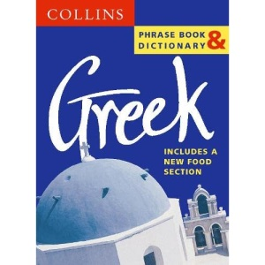 Collins Greek Phrase Book and Dictionary (Collins Phrase Book & Dictionaries)