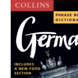 Collins German Phrase Book and Dictionary (Collins phrase book & dictionary)