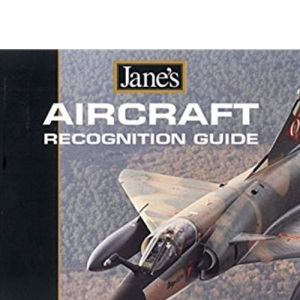 Aircraft Recognition Guide (Jane's) (Jane's Recognition Guides)